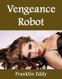 Vengeance Robot