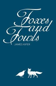 Foxes and Fowls