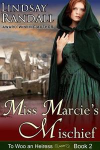 Miss Marcie's Mischief