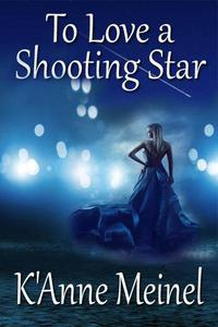 To Love a Shooting Star