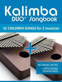 Kalimba Duo+ Songbook - 51 Children Songs Duets
