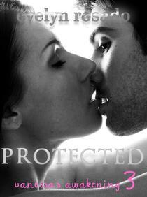 Protected: Vanessa's Awakening #3