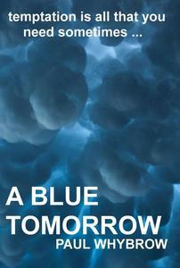 A Blue Tomorrow