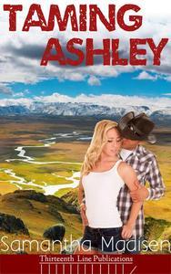 Taming Ashley