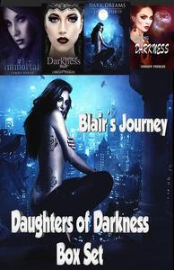 Daughters of Darkness Box Set: Blair's Journey
