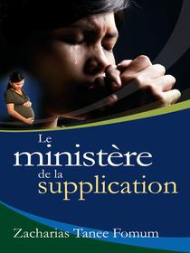 Le Ministere De Supplication