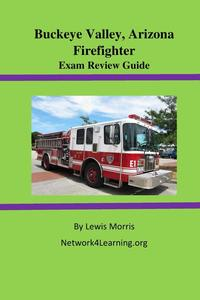 Buckeye Valley, Arizona Firefighter Exam Review Guide