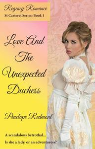 Love And The Unexpected Duchess