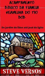 Acampamento Bíblico da Flanela Vermelha do Tio Bob