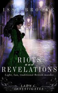 Riots And Revelations
