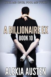 A Billionaire Ex (Book 10)