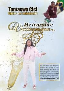 My Tears are Champagne: Finding my individuality
