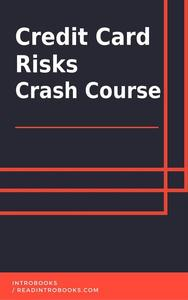 Credit Card Risks Crash Course