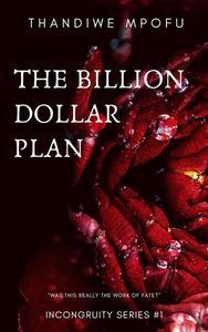 The Billion Dollar Plan