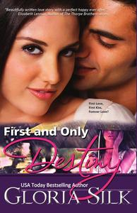 First and Only Destiny