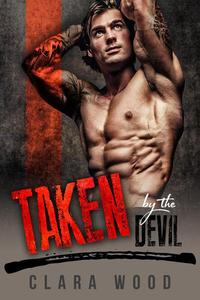 Taken by the Devil: A Bad Boy Motorcycle Club Romance (Neon Hawks MC)