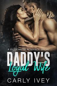 Daddy's Loyal Wife