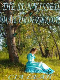 The Sun-Kissed Mail Order Bride