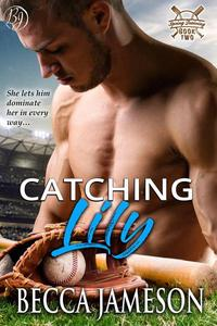 Catching Lily