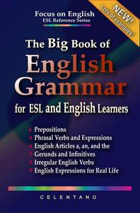 The Big Book of English Grammar for ESL and English Learners