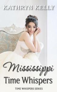 Time Whispers Mississippi