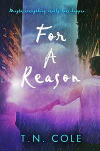 For A Reason