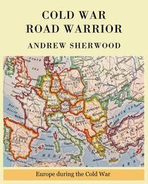 Cold War Road Warrior
