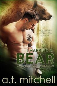 I Married a Bear: A BBW Paranormal Shifter Romance