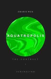 Aquatropolis - The Contract