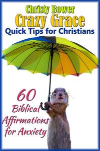 60 Biblical Affirmations for Anxiety