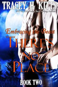 There's No Place: Embracing the Beast