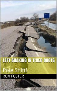 Left Shaking In Their Boots : Pole Shift