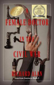 A Female Doctor in the Civil War