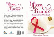 Fifteen Pounds: There is Only One You