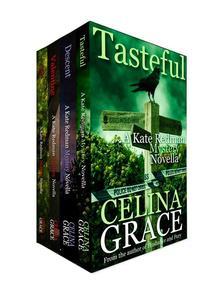 The Kate Redman Mystery Novellas (Volume 1): Joy, Valentine, Descent, Tasteful