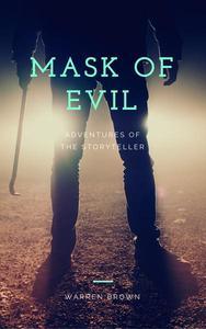 Mask of Evil: Adventures of the Storyteller