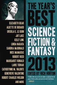 The Year's Best Science Fiction & Fantasy, 2013 Edition