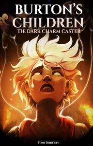 The Dark Charm-Caster