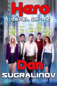 Hero (Level Up Book #2) LitRPG Series