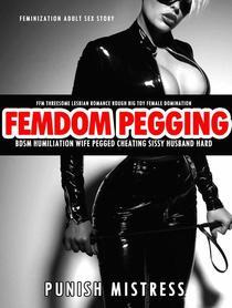 FFM Threesome Lesbian Romance Rough Big Toy Female Domination Femdom Pegging-BDSM Humiliation Wife Pegged Cheating Sissy Husband Hard
