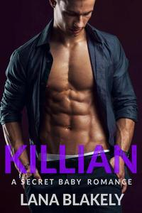 Killian: A Secret Baby Romance