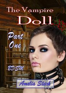 The Vampire Doll Part One: - Emergence