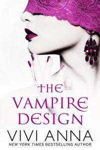 The Vampire Design (Part One): Billionaires After  Dark