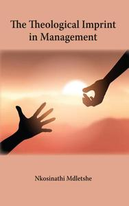 The Theological Imprint in Management