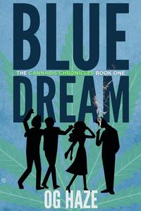Blue Dream (The Cannabis Chronicles #1)