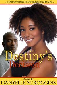 Destiny's Decision
