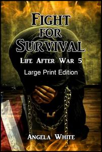 Fight for Survival Large Print Edition