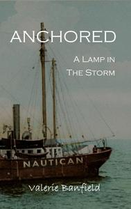 Anchored: A Lamp in the Storm