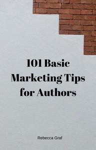 101 Basic Marketing Tips for Authors