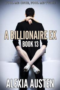 A Billionaire Ex (Book 13)
